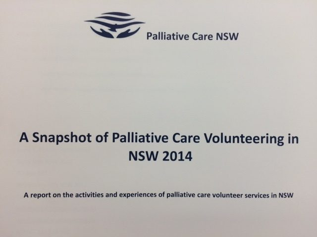 {Research} A Snapshot of Palliative Care Volunteering in NSW Hansen & Huntir 2014